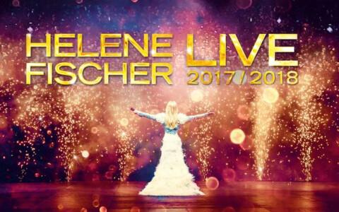 Helene Fischer Tickets Tour 2017 2018
